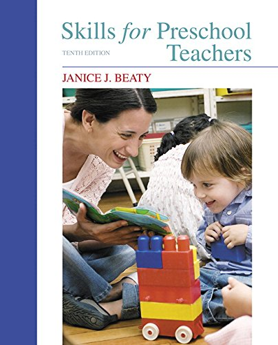 9780134403243: Skills for Preschool Teachers, with Enhanced Pearson eText -- Access Card Package (10th Edition) (What's New in Early Childhood Education)
