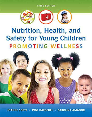 9780134403267: Nutrition, Health and Safety for Young Children: Promoting Wellness, Enhanced Pearson eText with Loose-Leaf Version -- Access Card Package