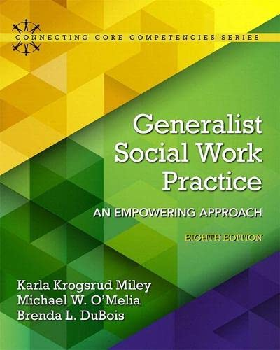 9780134403342: Generalist Social Work Practice: An Empowering Approach with Enhanced Pearson eText -- Access Card Package (8th Edition) (Connecting Core Competencies)