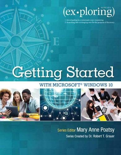 9780134403564: Exploring Getting Started with Microsoft Windows 10 (Exploring for Office 2013)