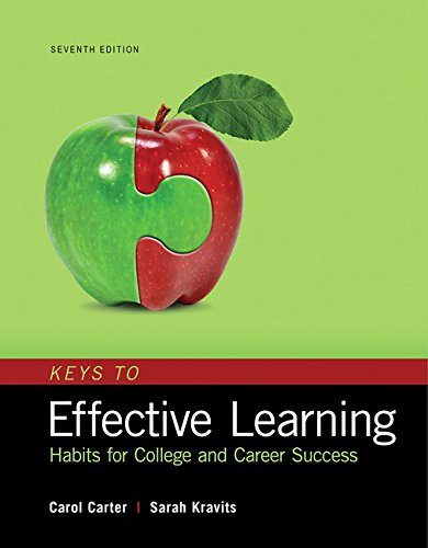 9780134405513: Keys to Effective Learning: Habits for College and Career Success (7th Edition)