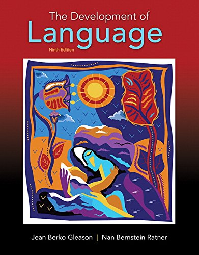 9780134412016: The Development of Language (What's New in Communication Sciences & Diaorders)