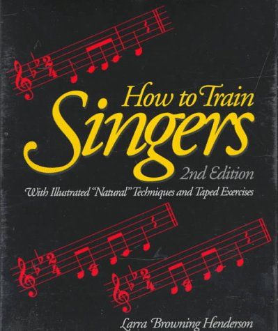 9780134414119: How to Train Singers/Book and Tape