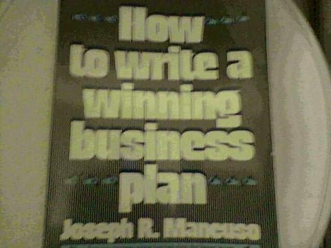 9780134415512: How to write a winning business plan