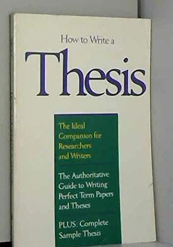 9780134416922: How to Write a Thesis: A Guide to the Research Paper