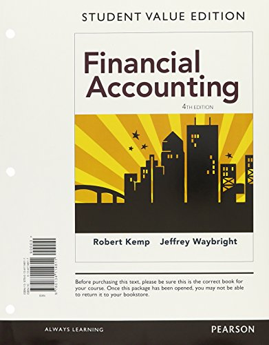 Financial Accounting + Myaccountinglab With Pearson Etext: Student Value Edition: Kemp, Robert/ ...