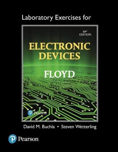 Laboratory Exercises For Electronic Devices 10 ed: Floyd, Thomas L.;wetterling,