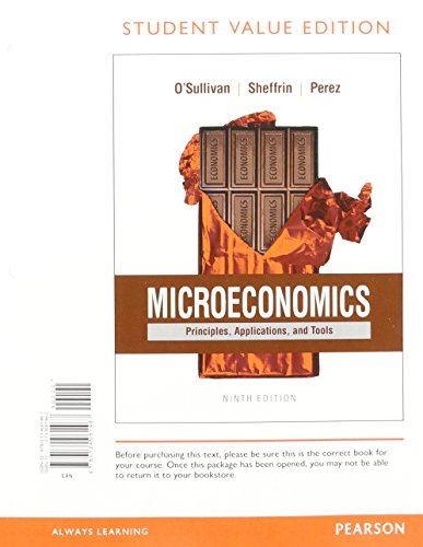 9780134420776: Microeconomics: Principles, Applications and Tools, Student Value Edition Plus MyEconLab with Pearson eText -- Access Card Package (9th Edition)