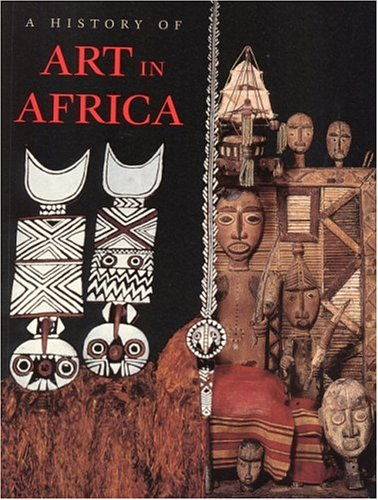 9780134421872: A History of Art in Africa