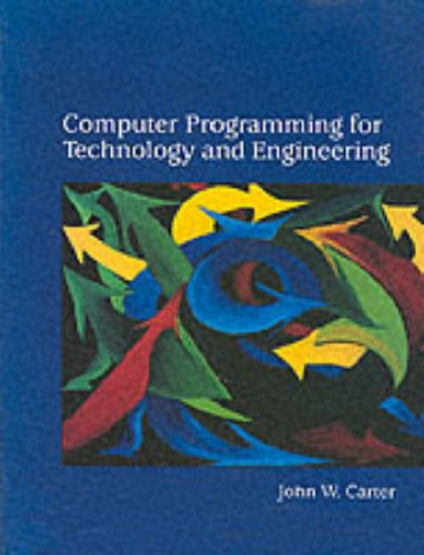 9780134422039: Computer Programming for Technology and Engineering