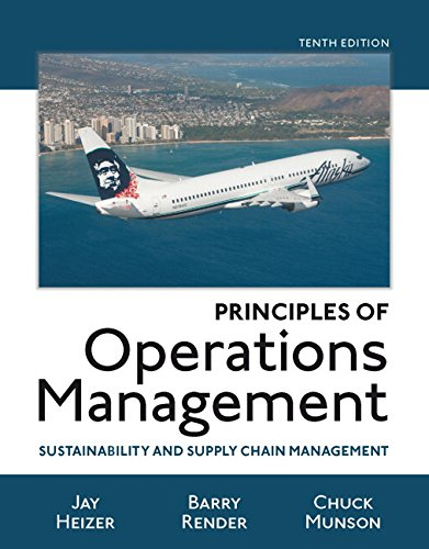 Principles of Operations Management: Sustainability and Supply Chain Management Plus Myomlab with ...