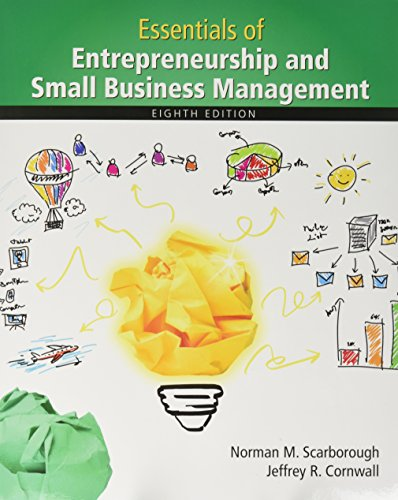 Essentials of Entrepreneurship and Small Business Management: Norman M. Scarborough;