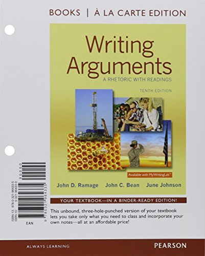 9780134423869: Writing Arguments: A Rhetoric with Readings, Brief Edition, Books a la Carte Plus REVEL -- Access Card Package (10th Edition)