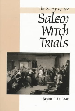 9780134425429: The Story of the Salem Witch Trials