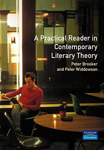 9780134425672: Practical Reader in Contemporary Literary Theory, A