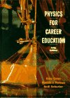 9780134430782: Physics for Career Education