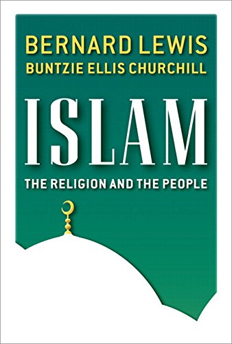 Islam: The Religion and the People (paperback): Bernard Lewis, Buntzie