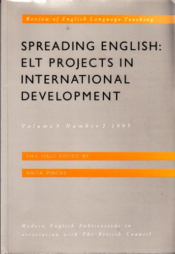 9780134432762: Spreading English - ELT projects in International Development - Celebrating the work of Peter Hill (British Council Review of English Language Teaching ELTR Series: Vol. 5, No. 2)