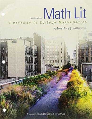 Math Lit (2nd Edition): Almy, Kathleen, Foes,
