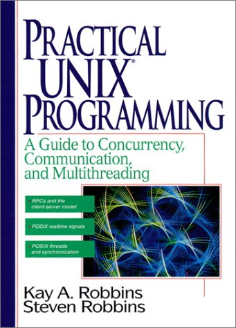9780134437064: Practical Unix Programming: A Guide to Concurrency, Communication, and Multithreading