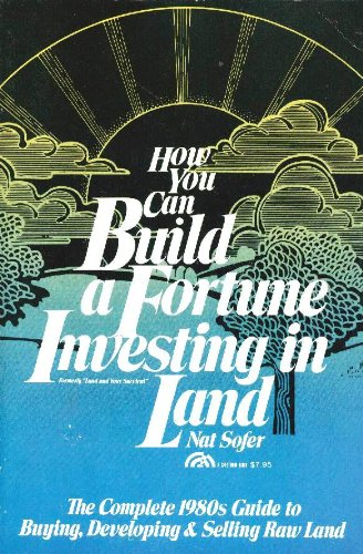 9780134440187: How you can build a fortune investing in land