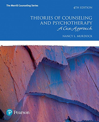 9780134441382: Theories of Counseling and Psychotherapy: A Case Approach with MyLab Counseling with Pearson eText -- Access Card Package (4th Edition) (Merrill Counseling)