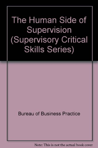 9780134441672: The Human Side of Supervision (Supervisory Critical Skills Series)