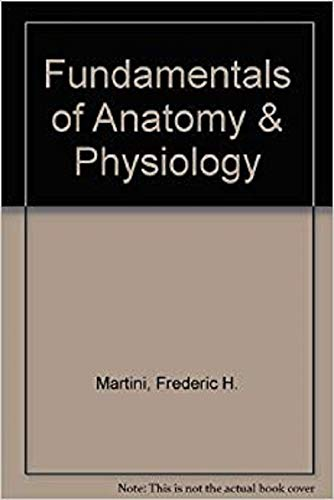 INSTRUCTOR'S MANUAL FUNDAMENTALS OF ANATOMY AND PHYSIOLOGY: Frederic Martini