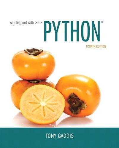 9780134444321: Starting Out with Python (4th Edition)