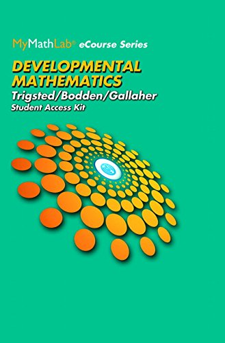 9780134445656: MyLab Math for Trigsted/Bodden/Gallaher Developmental Math: Prealgebra, Beginning & Intermediate Algebra -- Access Card -- PLUS Unbound Guided Notebook (All in One Solutions)