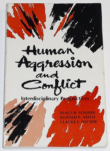 9780134446202: Human Aggression and Conflict: Interdisciplinary Perspective (Psychology)