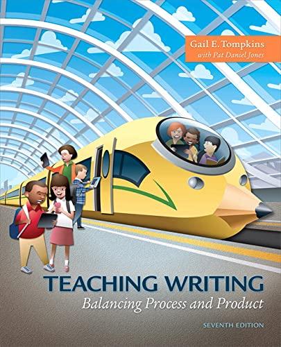 9780134446783: Teaching Writing: Balancing Process and Product
