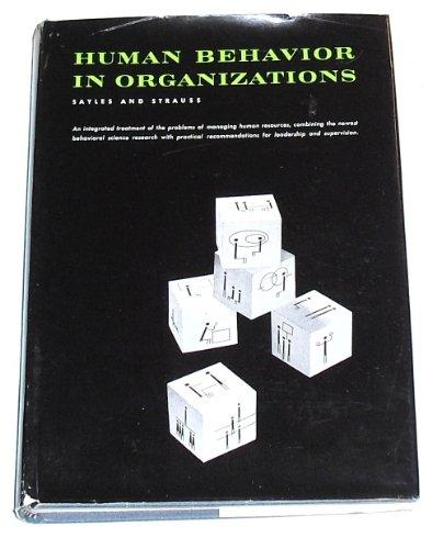 Human Behavior in Organizations: Sayles, Leonard R.