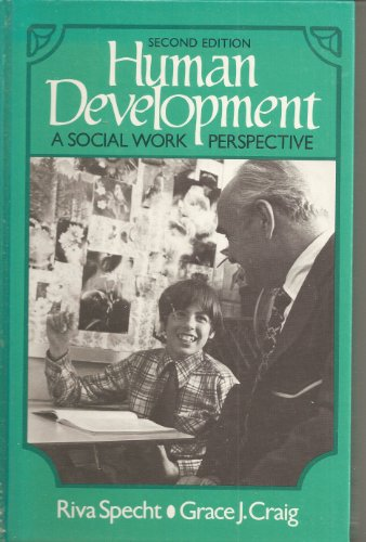 9780134447957: Human Development: A Social Work Perspective (Prentice-Hall series in social work practice)