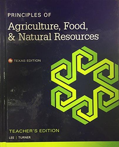 Principles of Agriculture, Food, & Natural Resources: Diana L. Turner,