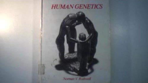 Human Genetics (Prentice-Hall biological sciences series): Rothwell, Norman V.