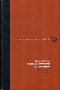 9780134451305: Human Inference: Strategies and Shortcomings in Social Judgement (The century psychology series)