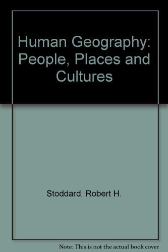 9780134451497: Human Geography: People, Places and Cultures