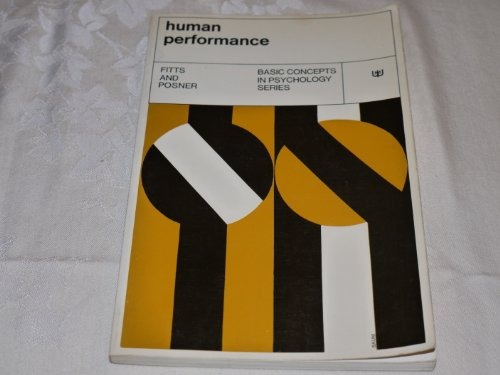 9780134452470: Human performance (Basic concepts in psychology series)