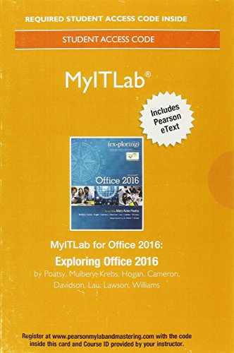 MyITLab with Pearson eText--Access Card--for Exploring Microsoft Office 2016 Format: Access Card ...