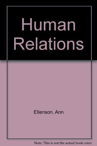 9780134456508: Human Relations