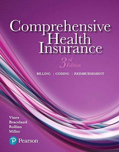9780134458779: Comprehensive Health Insurance: Billing, Coding, and Reimbursement (3rd Edition)