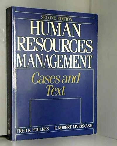 9780134458915: Human Resources Management: Cases and Text (2nd Edition)