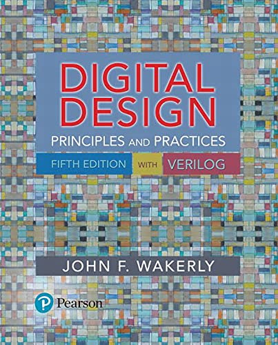 Digital Design: Principles and Practices: John F. Wakerly