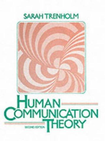 9780134460710: Human Communication Theory (2nd Edition)