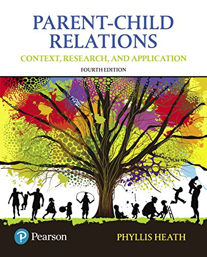 9780134461144: Parent-Child Relations: Context, Research, and Application (4th Edition)