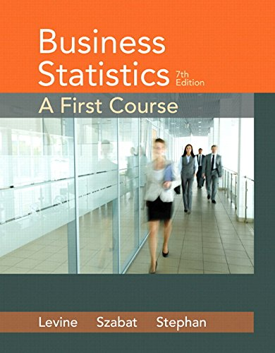 Business Statistics: A First Course Plus MyStatLab with Pearson eText -- Access Card Package (7th ...