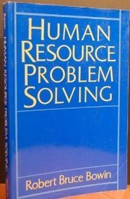 9780134463452: Human Resource Problem Solving