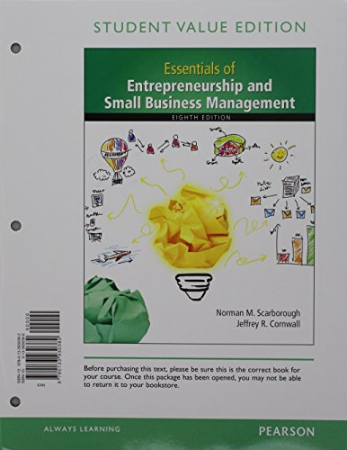 Essentials of Entrepreneurship and Small Business Management,: Norman M. Scarborough;