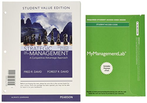 9780134471853: Strategic Management: A Competitive Advantage Approach, Concepts and Cases, Student Value Ediiton Plus MyLab Management with Pearson eText -- Access Card Package (16th Edition)